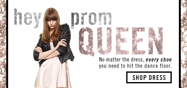 Hey Prom Queen! Shop Dress!