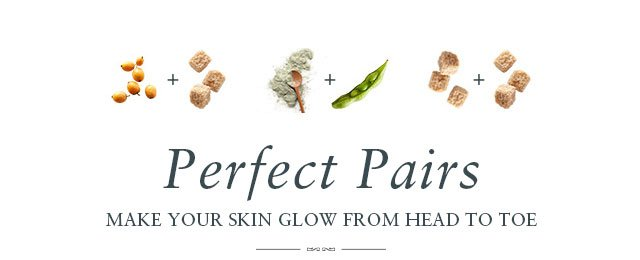 Perfect Pairs: Make Your Skin Glow from Head to Toe