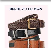 BELTS 2 FOR $95