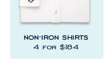 NON-IRON SHIRTS 4 FOR $184