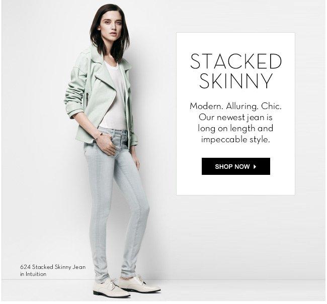 Stacked skinny
