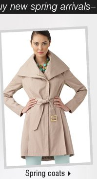 It's the perfect time to buy new spring arrivals: Shop spring coats.