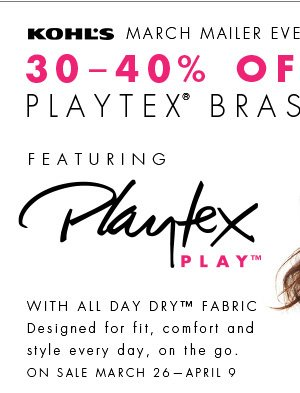 Kohl's March Mailer Event Now! 30-40% Off all Playtex Bras