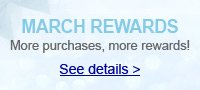MARCH REWARDS