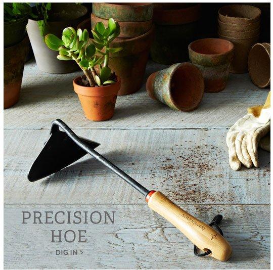 Precision Hoe