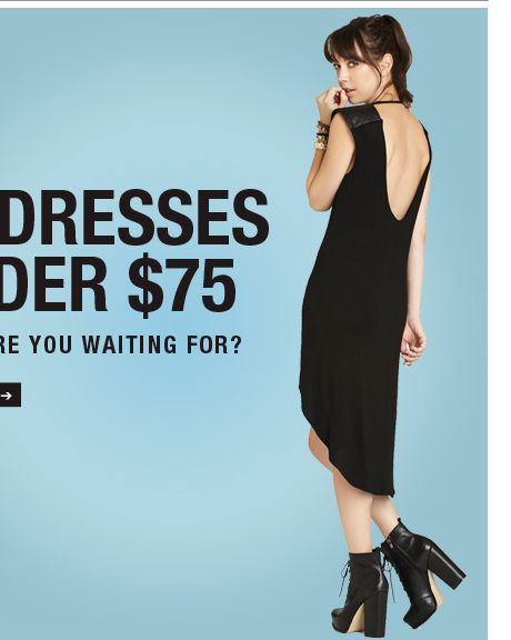 75 DRESSES UNDER $75