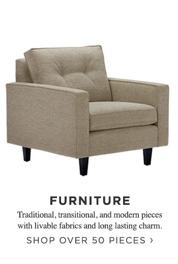 Furniture. Shop over 50 pieces.