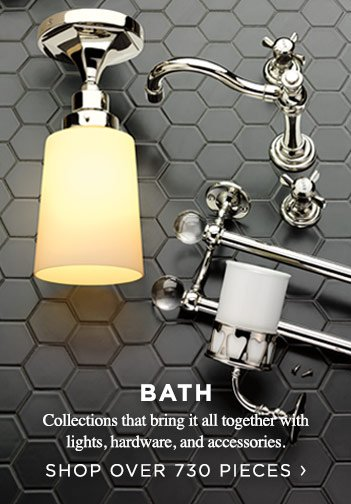 Bath. Shop over 730 pieces.