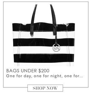 Bags under $200. Shop Now.