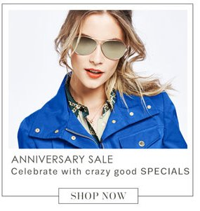 Anniversary Sale. Shop Now.