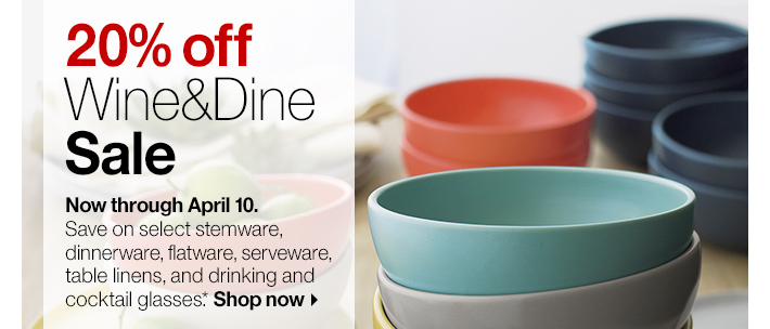 20% off Wine&Dine Sale