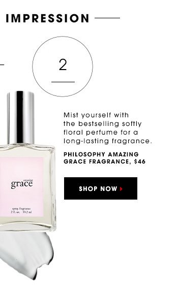 Mist yourself with the bestselling softly floral perfume for a long-lasting fragrance. PHILOSOPHY Amazing Grace Fragrance, $46 SHOP NOW