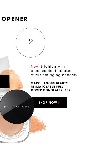 New. This remarkable concealer gives you a bright-eyed look with anti-aging benefits. MARC JACOBS BEAUTY Re(Marc)able Full Cover Concealer, $32 SHOP NOW