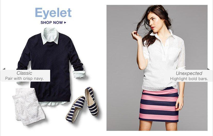 Eyelet | SHOP NOW