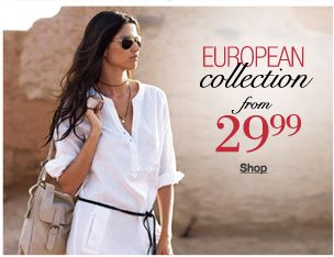European Collection from 29.99