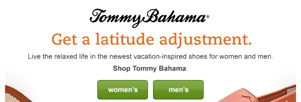 Get a latitude adjustment. Live the relaxed life in the newest vacation-inspired shoes for women and men.