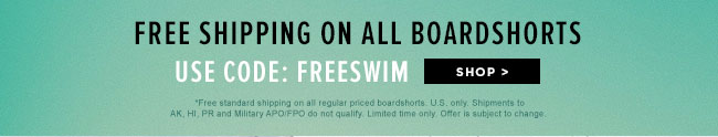 Free Shipping on boardshorts