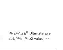 PREVAGE® Ultimate Eye Set, $98 ($132 value)