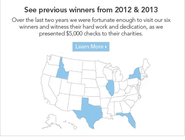 See Previous Winners from 2012 & 2013. Learn More