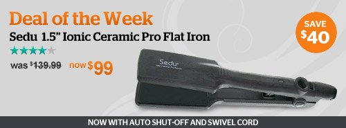 Deal of the Week! Save $40 on the Sedu Pro Flat Iron