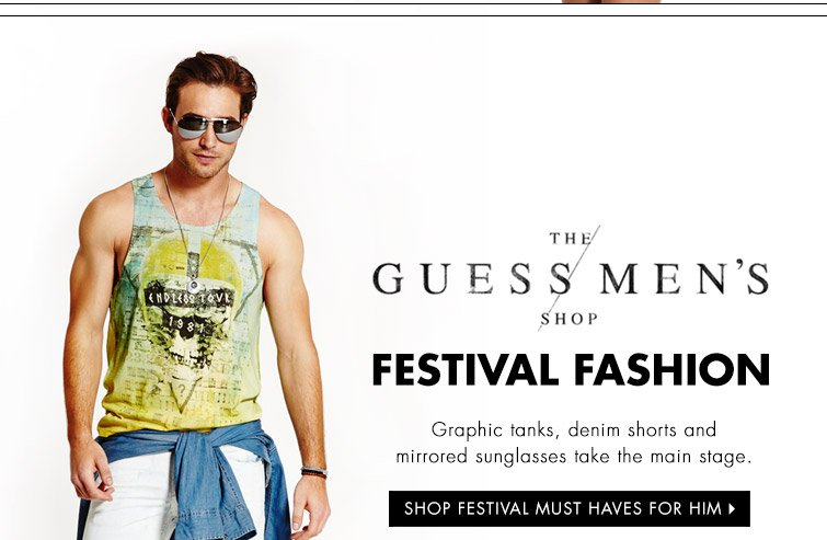SHOP FESTIVAL MUST HAVES FOR HIM