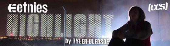 The etnies Highlight by Tyler Bledsoe