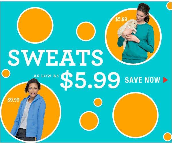 Shop Sweats as low as $5.99