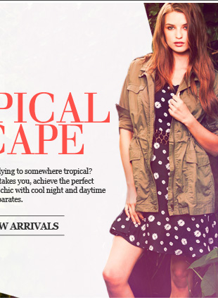 Planning a tropical escape? Achieve the perfect combination of comfort and chic with our new arrivals.