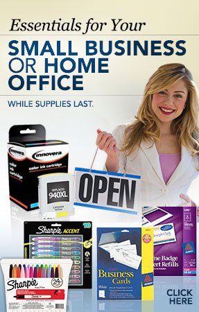 Essentials for Your Small Business or Home Office While supplies last.  Click Here