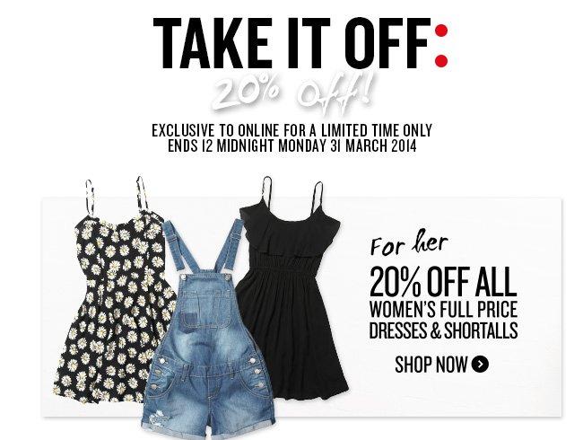 20% off Dresses & Shortalls