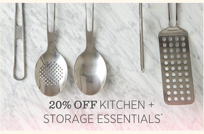 20% Off Kitchen + Storage Essentials*