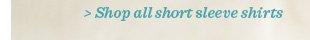 Shop all short sleeve shirts