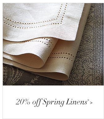 20% off Spring Linens*