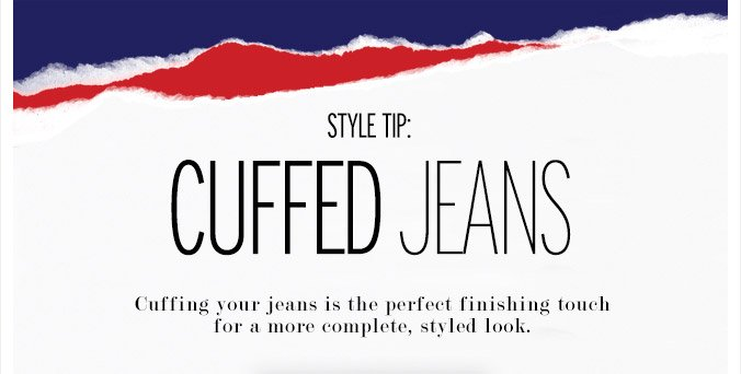 Style Tip - Cuffed Jeans