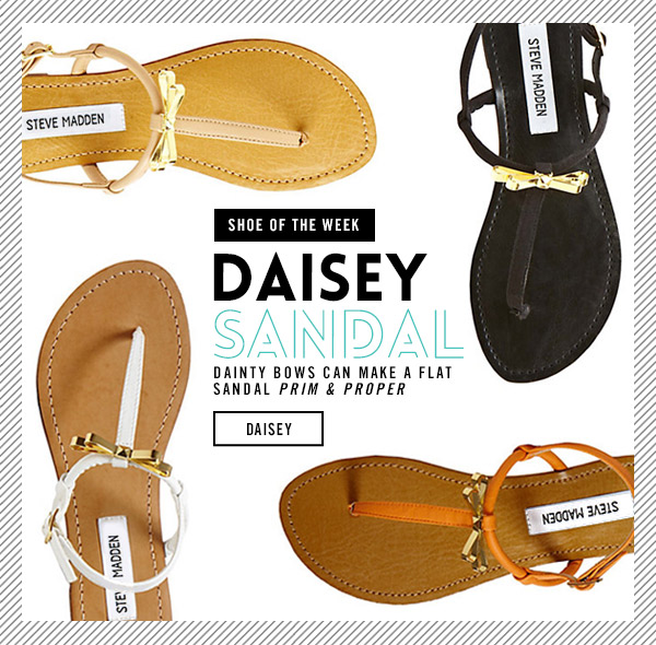 Shoe of the Week! Daisey Sandal