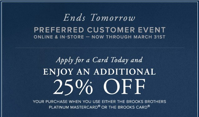 ENDS TOMORROW - PREFERRED CUSTOMER EVENT