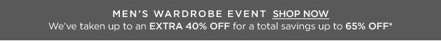 Up to 65% off Men's Wardrobe Event