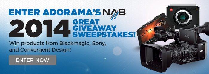 Adorama NAB 2014 Great Giveaway Sweepstakes!