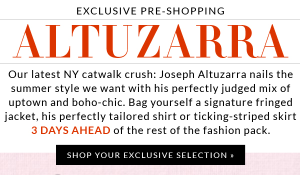 Exclusive Pre-Shopping Altuzarra