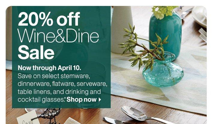 20% off Wine&Dine Sale