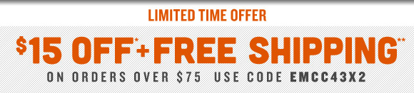 Limited Time Offer! $15 Off* + Free Shipping** on orders over $75!