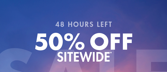 LIMITED TIME ONLY - 50% OFF SITEWIDE*