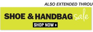 Shop our Shoe & Handbag Sale