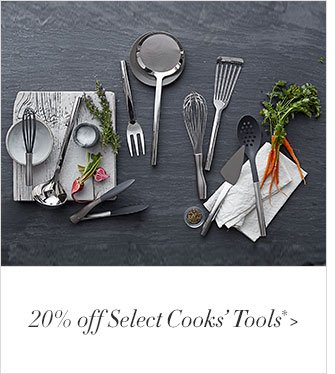 20% off Select Cooks' Tools*