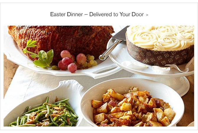 Easter Dinner — Delivered to Your Door