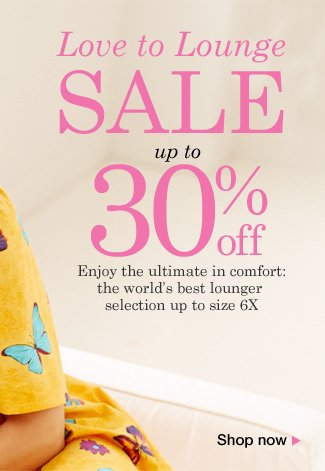 Love to Lounge Sale up to 30% off