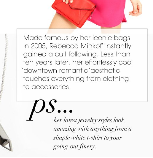 Made famous by her iconic bags in 2005