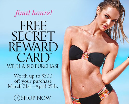 Final Hours! Free Secret Reward Card With A $10 Purchase