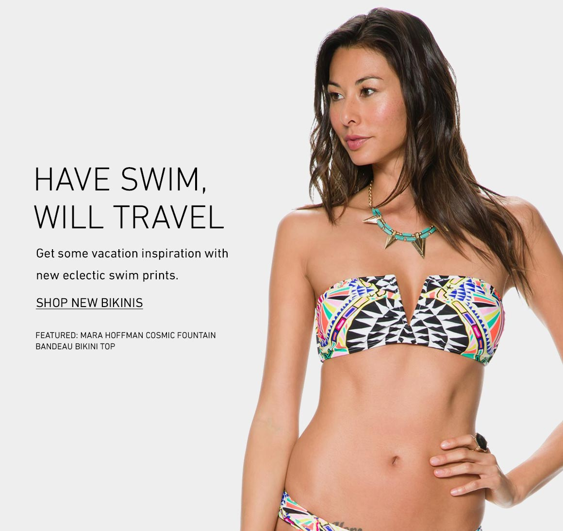 Have Swim, Will Travel: New Bikinis