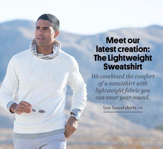 New Lightweight Sweatshirts